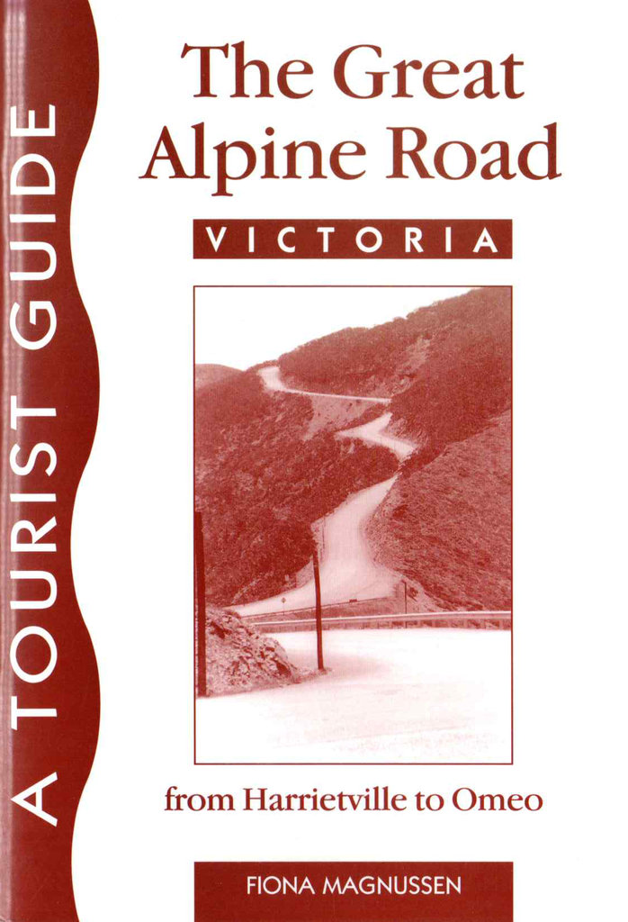 The Great Alpine Road Victoria